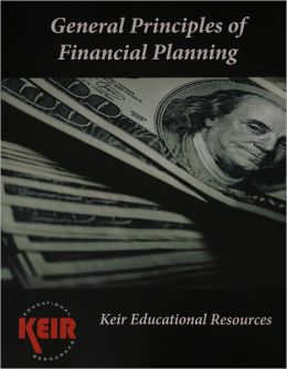 General Principles of Financial Planning: Financial Planning Topics 1-14