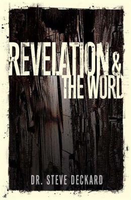 Revelation & The Word