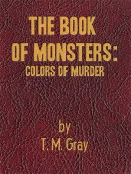 The Book Of Monsters: Colors of Murder