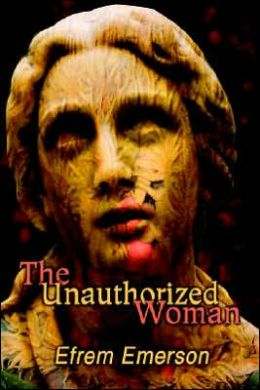 The Unauthorized Woman