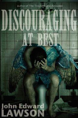 Discouraging at Best