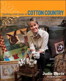 Quilting with Jodie in Cotton Country