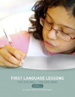 First Language Lessons for the Well-Trained Mind, Level 4