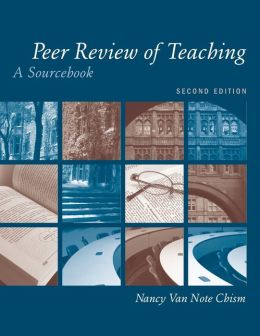 Peer Review of Teaching: A Sourcebook