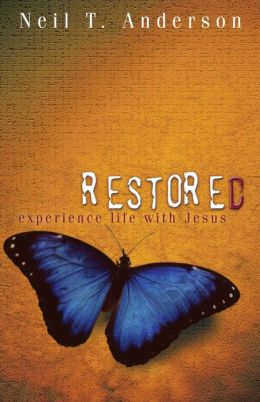 Restored: Experience Life With Jesus