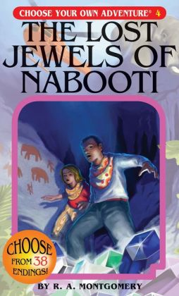 The Lost Jewels of Nabooti (Choose Your Own Adventure Series #4)
