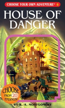 House of Danger (Choose Your Own Adventure Series #6)