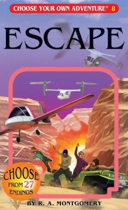 Escape (Choose Your Own Adventure Series #8)