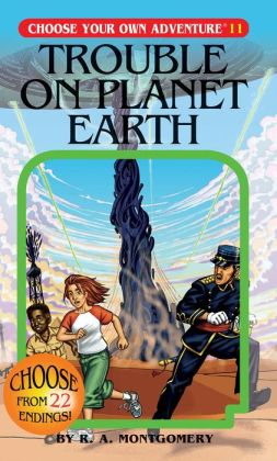 Trouble on Planet Earth (Choose Your Own Adventure Series #11)