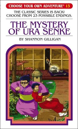The Mystery of Ura Senke (Choose Your Own Adventure #44)