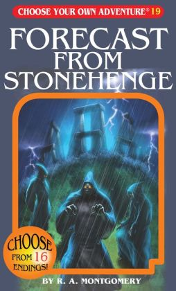 Forecast from Stonehenge: (Choose Your Own Adventure Series #19)