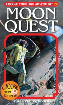 Moon Quest (Choose Your Own Adventure Series #26)