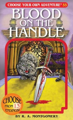 Blood on the Handle (Choose Your Own Adventure Series #33)
