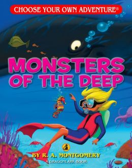 Monsters of the Deep (Choose Your Own Adventure Dragonlarks Series)
