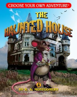 The Haunted House (Choose Your Own Adventure Dragonlarks Series)