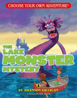 The Lake Monster Mystery (Choose Your Own Adventure Dragonlarks Series)