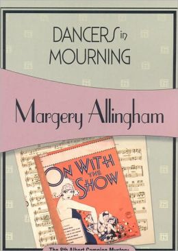 Dancers in Mourning (Albert Campion Series #8)