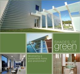 Shades of Green Tennessee: Resources for Sustainable Homes and Businesses