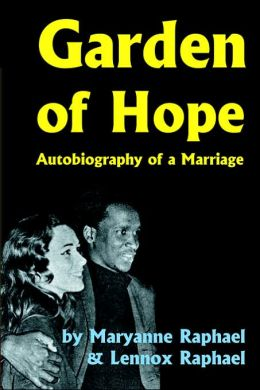 Garden of Hope: Autobiography of a Marriage