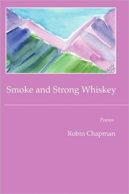 Smoke And Strong Whiskey
