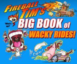 Fireball Tim's Big Book of Wacky Rides!
