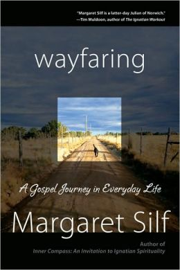 Wayfaring: A Gospel Journey in Everyday Life