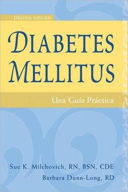 Diabetes mellitus: Una guia practica