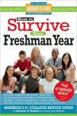 Book Cover Image. Title: How to Survive Your Freshman Year, Author: Frances Northcutt