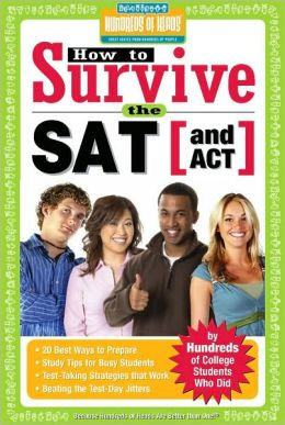 How to Survive the SAT (and ACT)