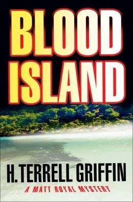 Blood Island (Matt Royal Series #3)