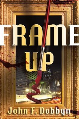 Frame-Up (Knight and Devlin Series #2)