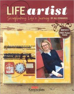 Life Artist: Scrapbooking Life's Journey