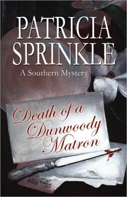Death of a Dunwoody Matron (Sheila Travis Series #5)