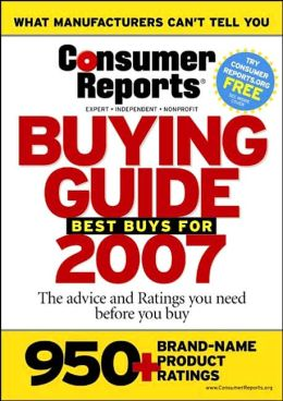 Consumer Reports Buying Guide 2007