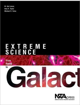 Extreme Science: From Nano to Galactic