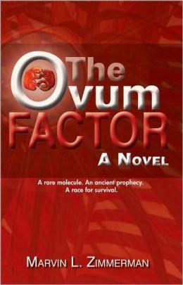 The Ovum Factor