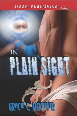 In Plain Sight (Siren Publishing Classic)