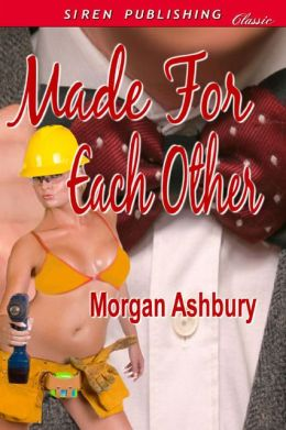 Made for Each Other (Siren Publishing Classic)