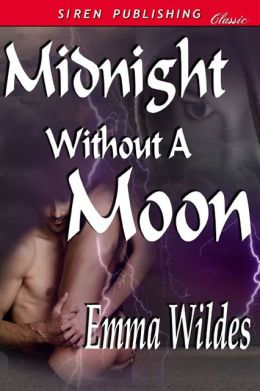 Midnight Without a Moon [The Sinful Gentlemen 2] (Siren Publishing Classic)