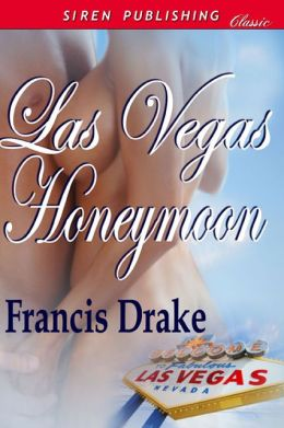 Las Vegas Honeymoon (Siren Publishing Classic)