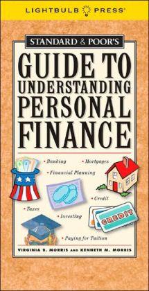 Standard & Poor's Guide to Understanding Personal Finance