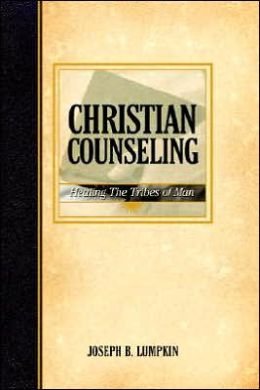 Christian Counseling: Healing the Tribes of Man