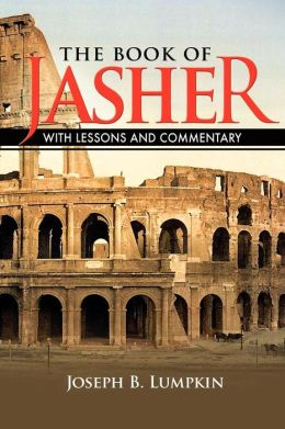 The Book Of Jasher With Lessons And Commentary