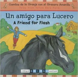A Friend for Flash Bilingual