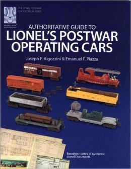 Authoritative Guide to Lionel's Postwar Operating Cars (Lionel Postwar Encyclopedia Series)