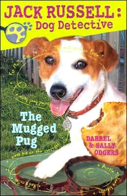 The Mugged Pug (Jack Russell: Dog Detective Series #3)