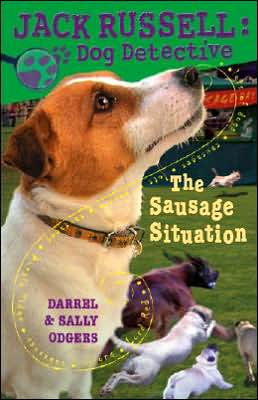 Sausage Situation (Jack Russell: Dog Detective Series #6)