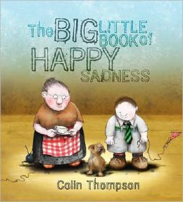 Big Little Book of Happy Sadness