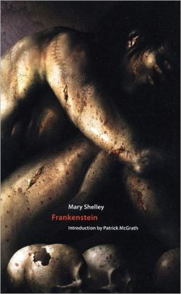Frankenstein: or The Modern Prometheus (Centipede Press Edition)