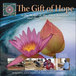 The Gift of Hope in the Wake of the 2004 Tsunami and the 2005 Hurricanes